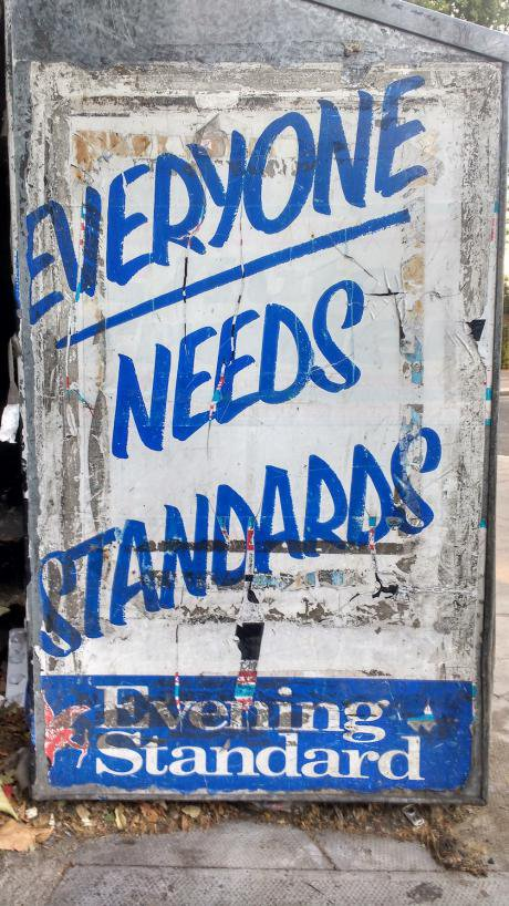 An advertising board for the Evening Standard featuring their slogan