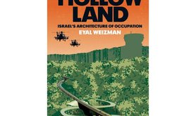 """""""Hollow Land"""" by Eyal Weizman (Verso, 2007)"""